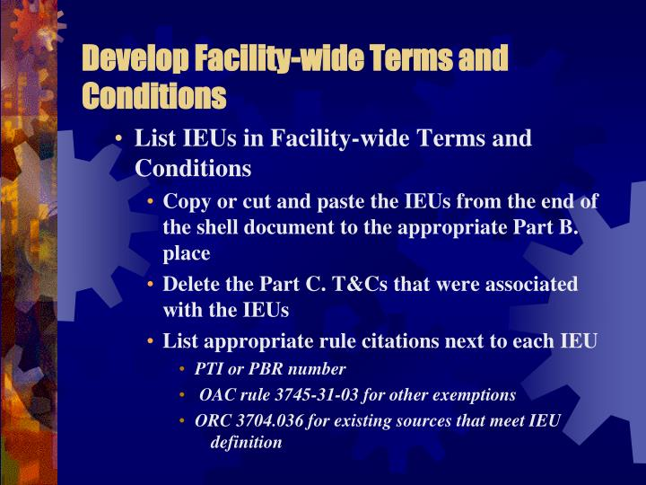 Develop Facility-wide Terms and Conditions