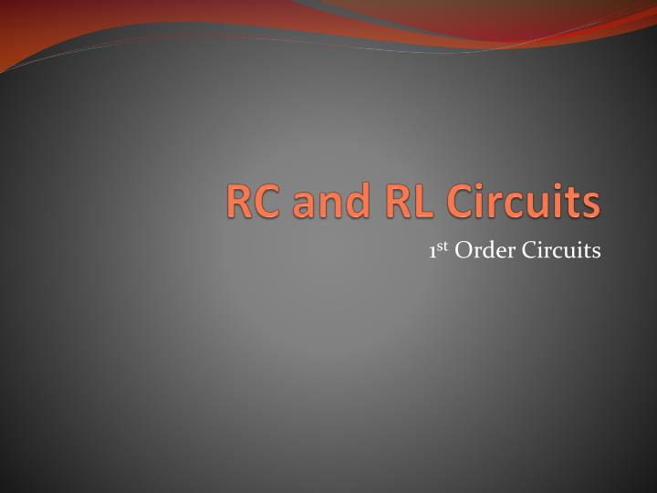 Rc and rl circuits