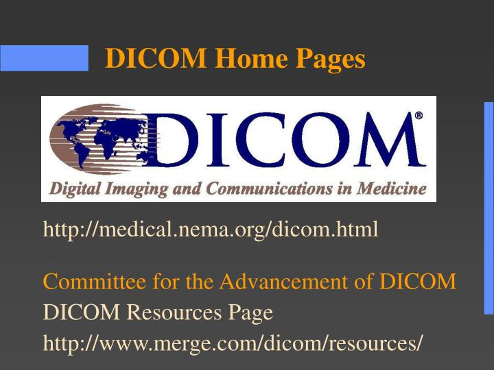 http://medical.nema.org/dicom.html