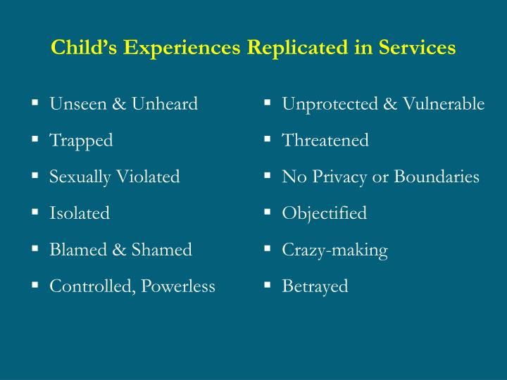 Child's Experiences Replicated in Services