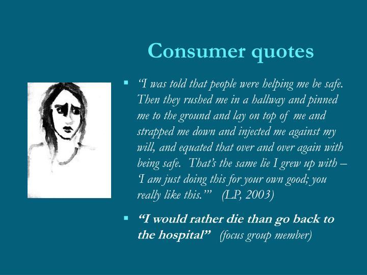Consumer quotes