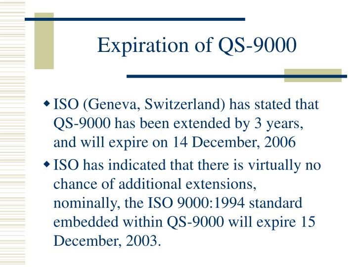 Expiration of QS-9000