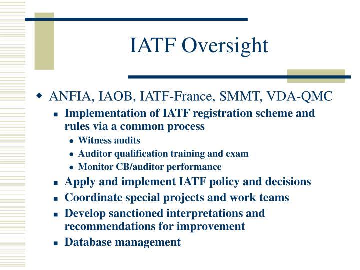 IATF Oversight