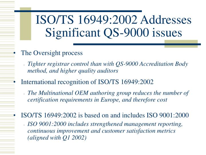 ISO/TS 16949:2002 Addresses Significant QS-9000 issues