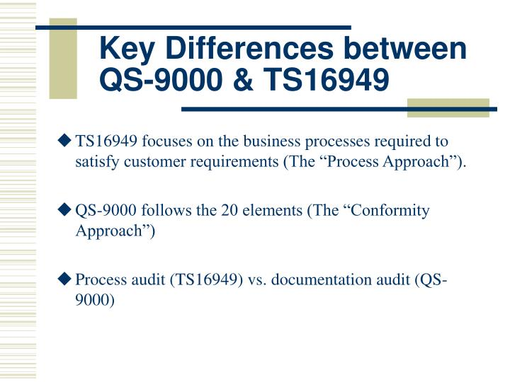 Key Differences between QS-9000 & TS16949