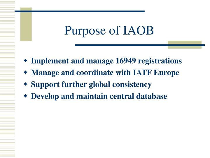 Purpose of IAOB