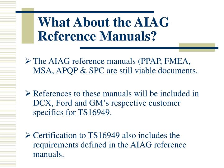 What About the AIAG Reference Manuals?
