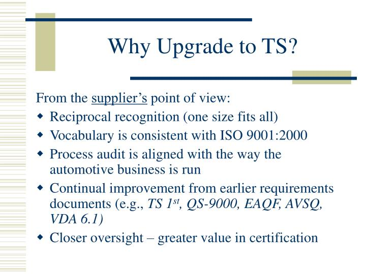 Why Upgrade to TS?