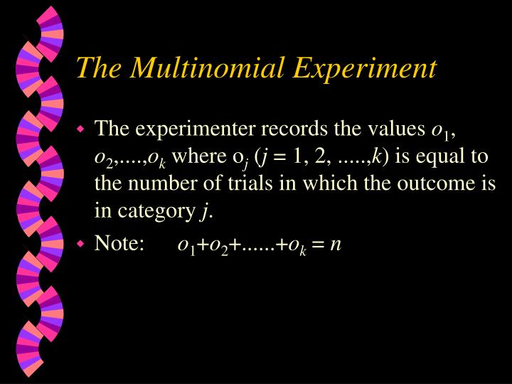 The Multinomial Experiment