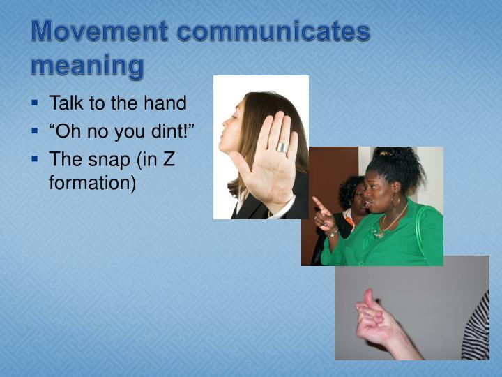 PPT - Kinesics PowerPoint Presentation - ID:6594996 Z Snap Formation