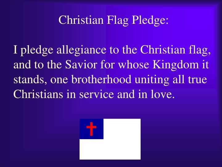 Christian Flag Pledge: