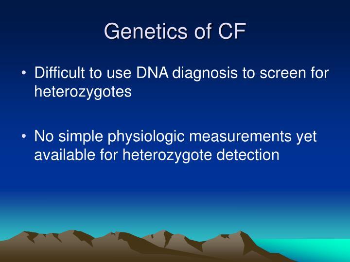 Genetics of CF