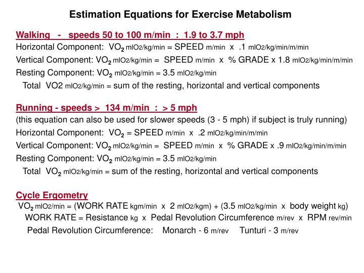 Estimation Equations for Exercise Metabolism