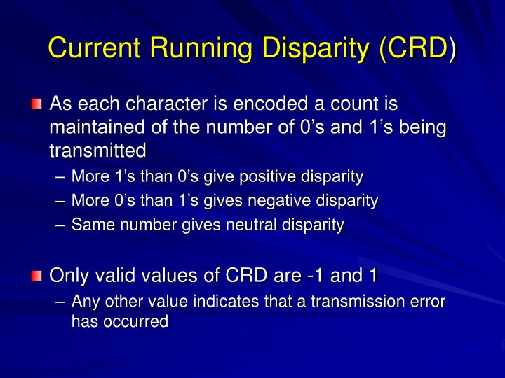 Current Running Disparity (CRD