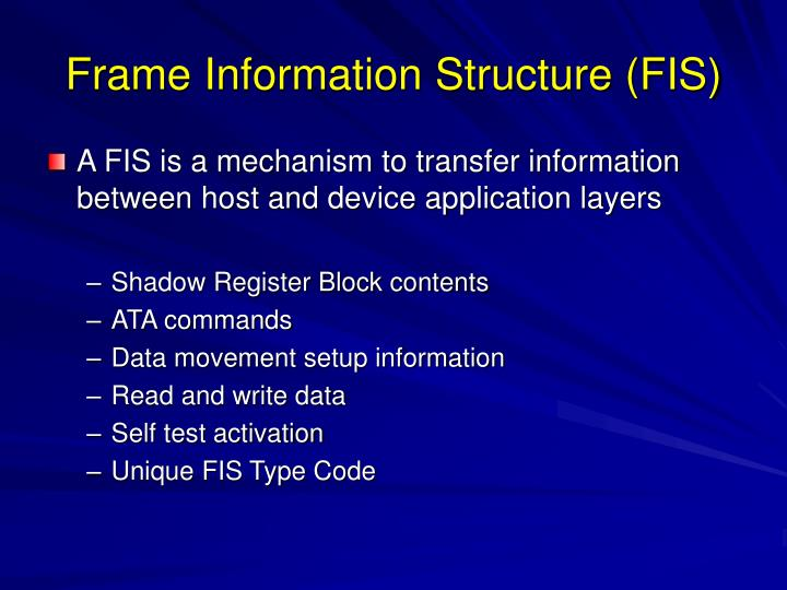 Frame Information Structure (FIS)