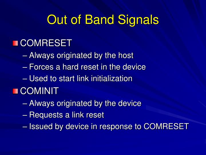 Out of Band Signals