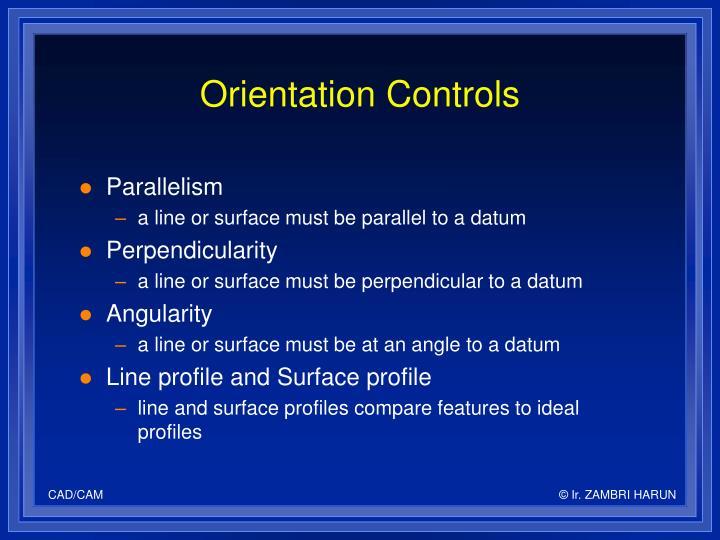 Orientation Controls