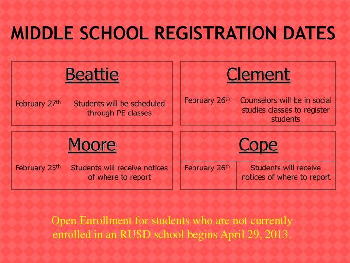 MIDDLE SCHOOL REGISTRATION DATES