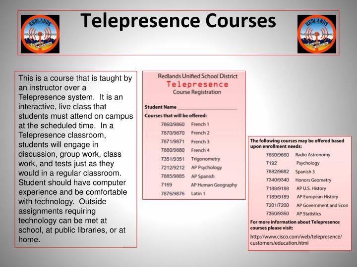 Telepresence Courses