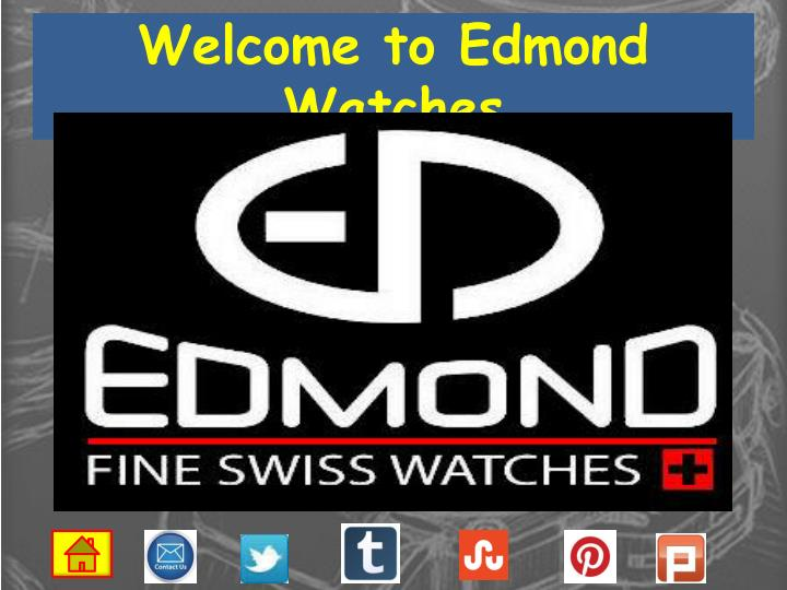 Welcome to edmond watches