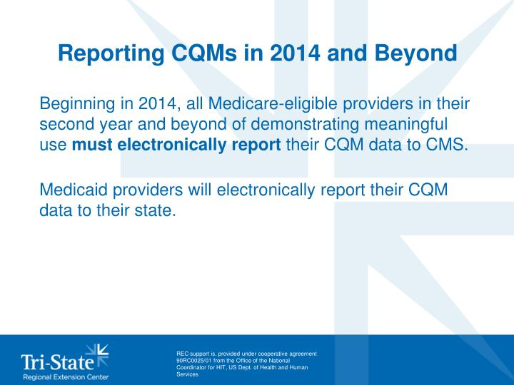 Reporting CQMs in 2014 and Beyond