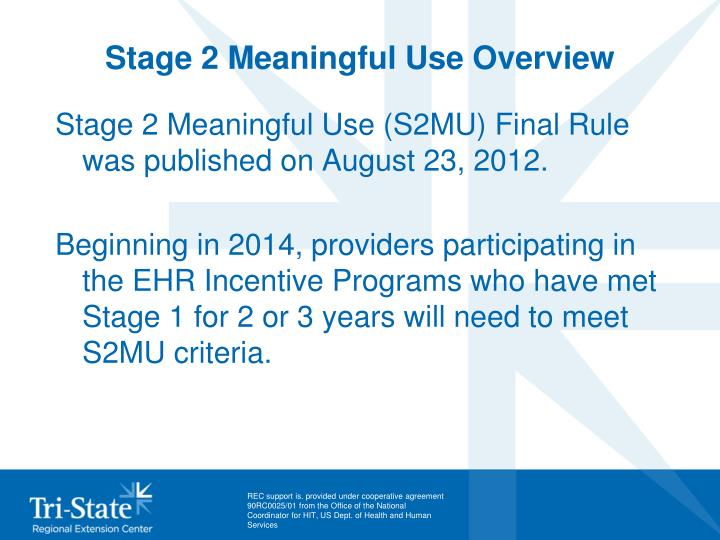 Stage 2 Meaningful Use Overview