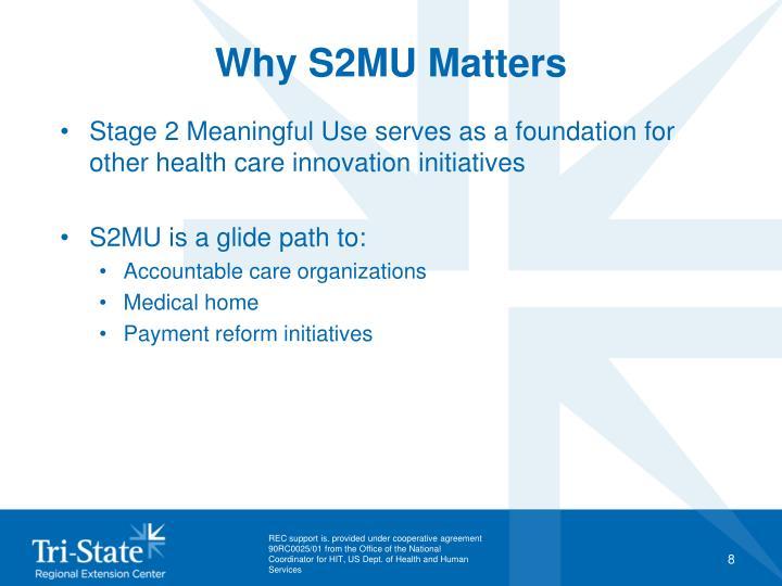 Why S2MU Matters