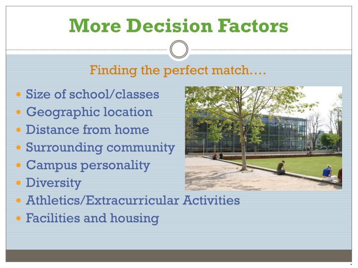 More Decision Factors