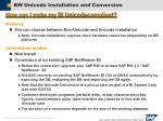 bw unicode installation and conversion