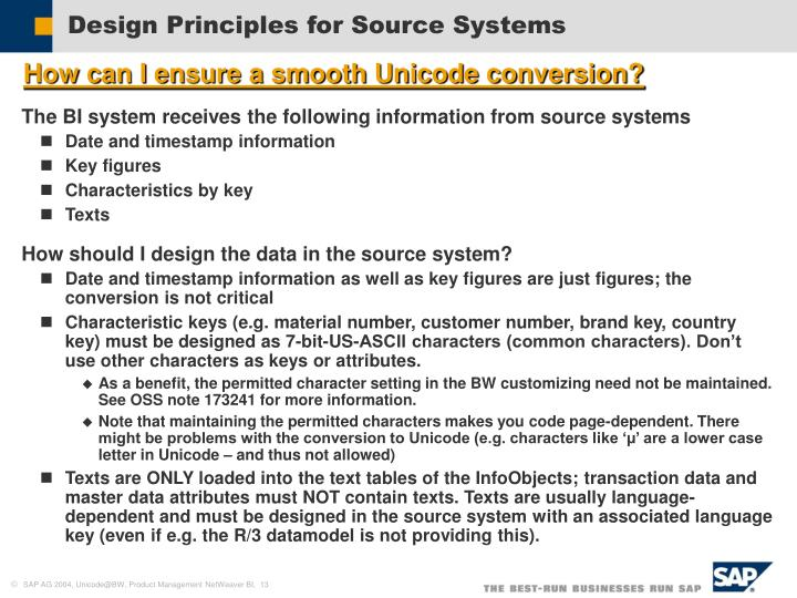 Design Principles for Source Systems