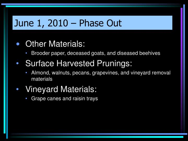 June 1, 2010 – Phase Out