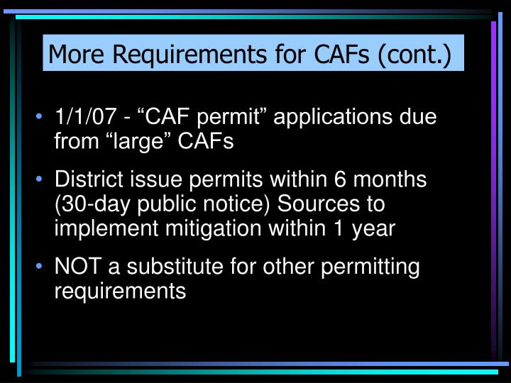More Requirements for CAFs (cont.)