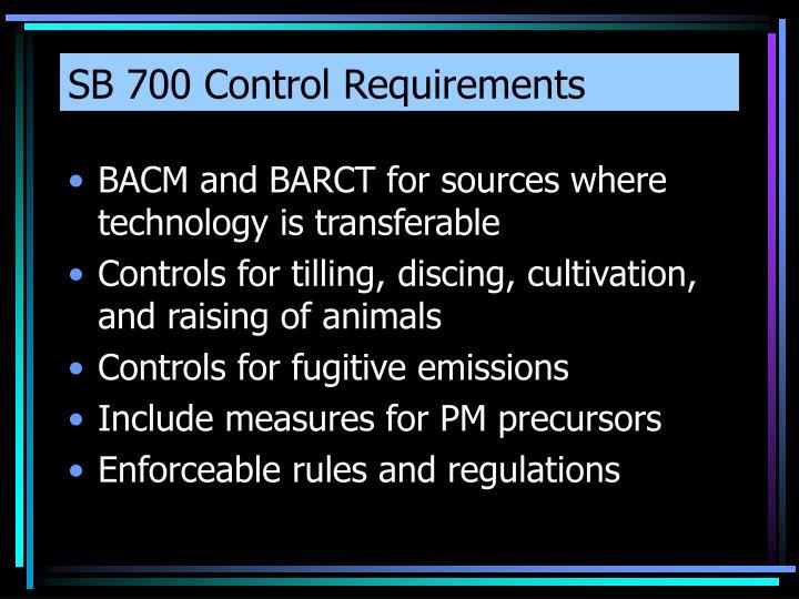 SB 700 Control Requirements