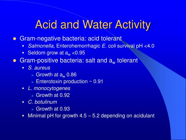 Acid and Water Activity
