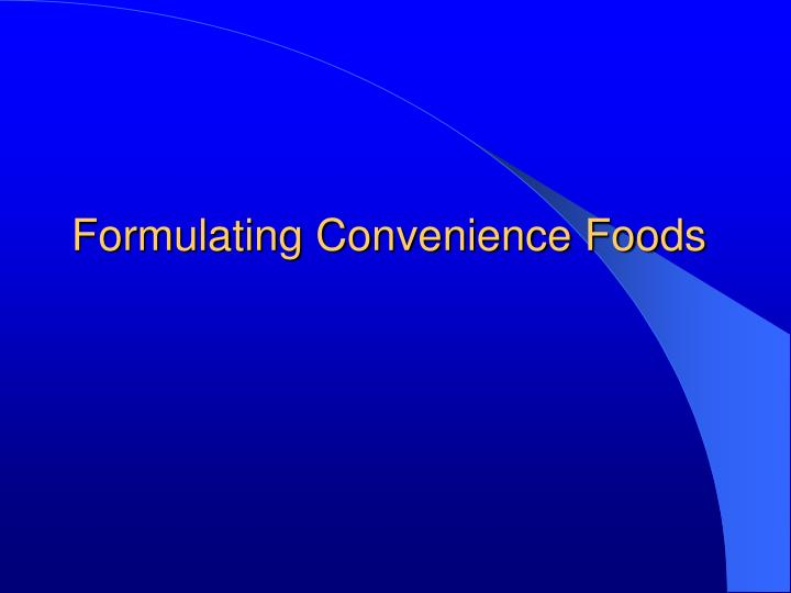 Formulating Convenience Foods