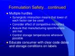 formulation safety continued