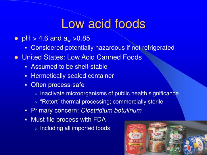 Low acid foods