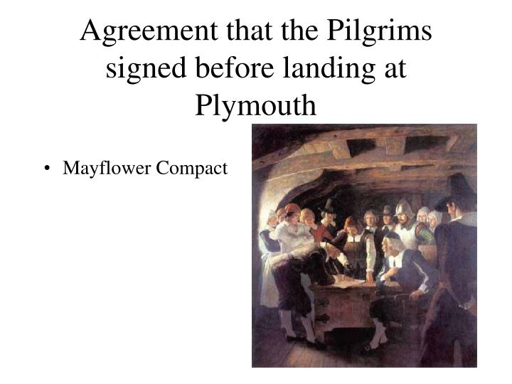 Agreement that the Pilgrims signed before landing at Plymouth