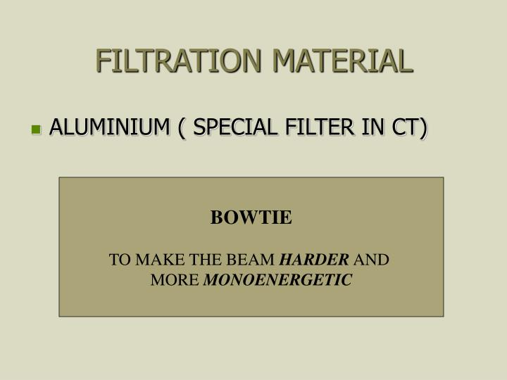 FILTRATION MATERIAL