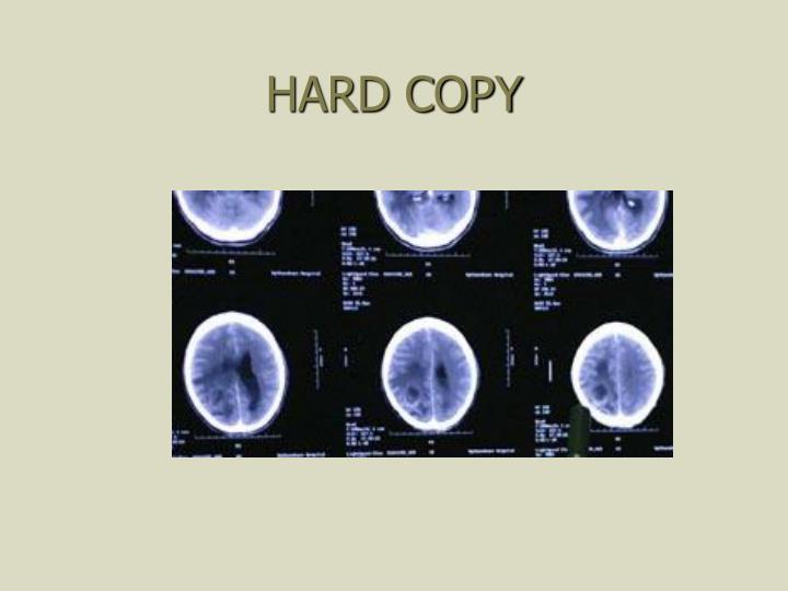 HARD COPY
