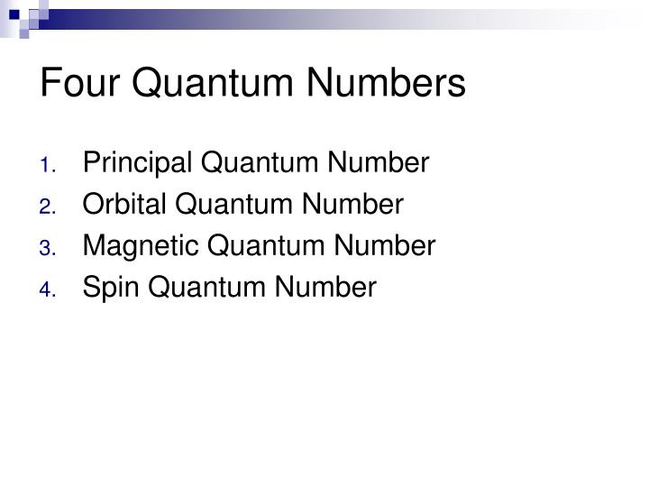 Four Quantum Numbers