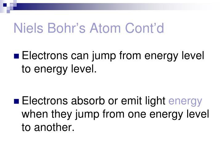 Niels Bohr's Atom Cont'd