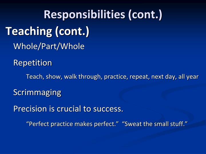 Responsibilities (cont.)