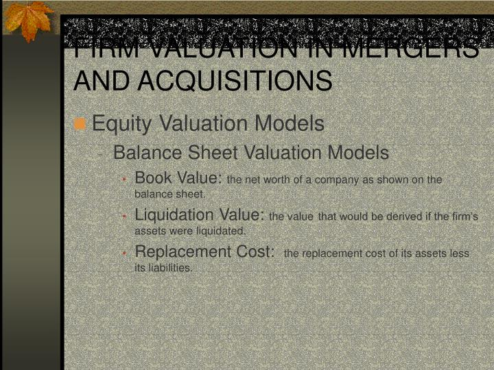 FIRM VALUATION IN MERGERS AND ACQUISITIONS