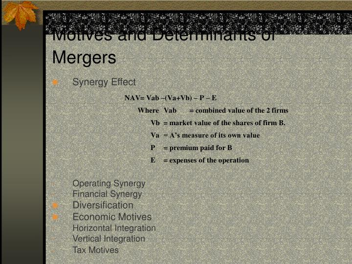 Motives and Determinants of Mergers