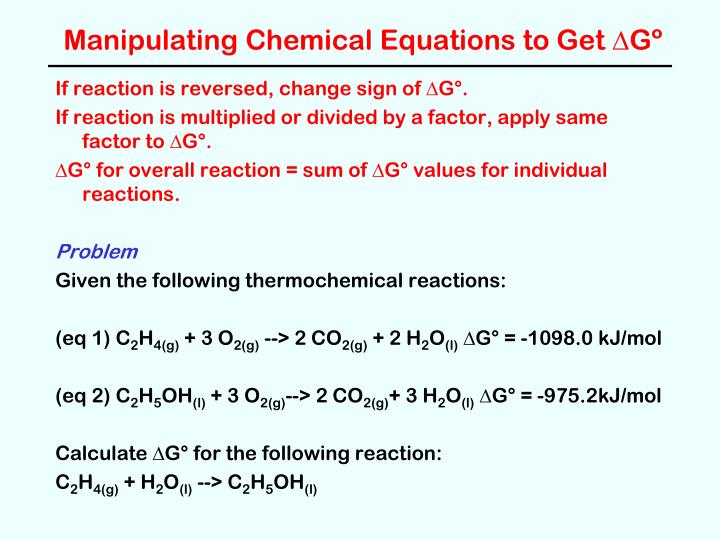 Manipulating Chemical Equations to Get