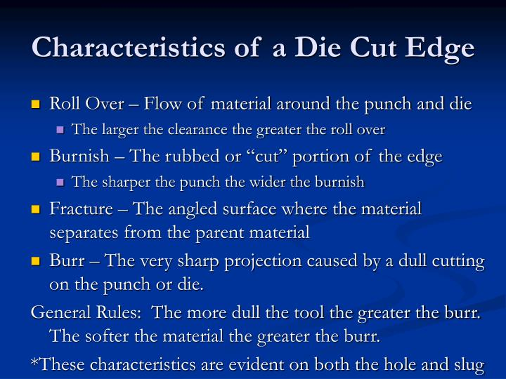 Characteristics of a Die Cut Edge