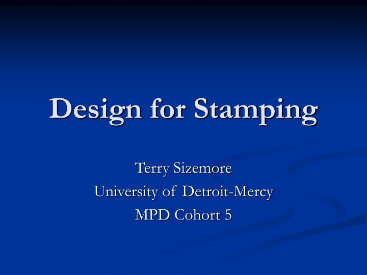 Design for stamping