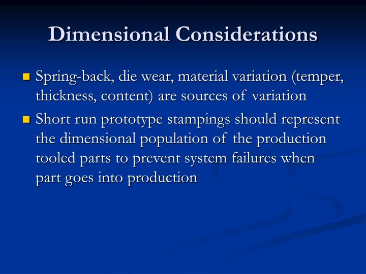 Dimensional Considerations
