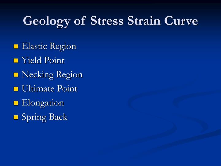 Geology of Stress Strain Curve